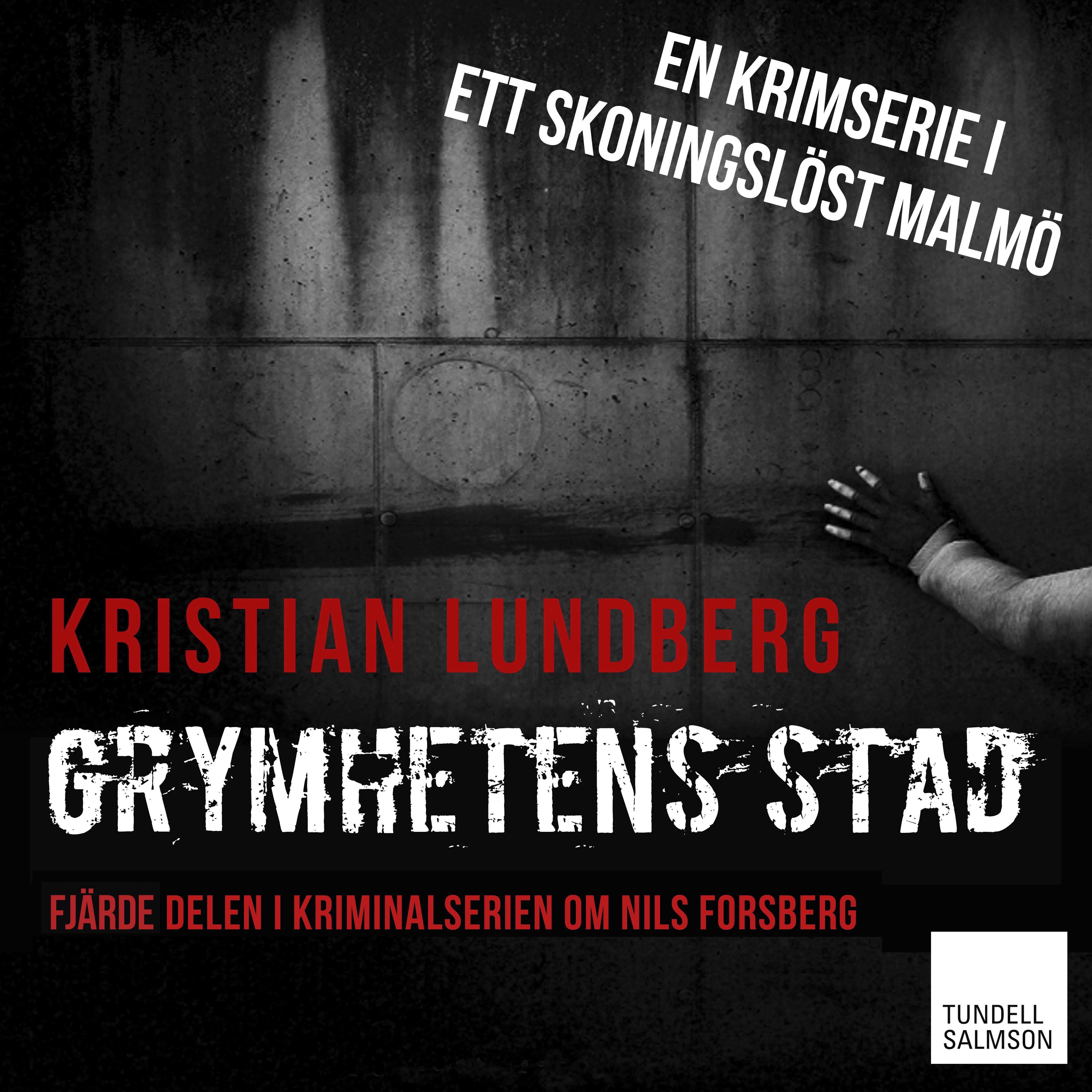 Grymhetens stad av Kristian Lundberg